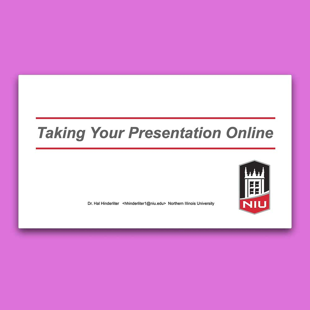 """Title slide from the Powerpoint presentation """"Taking Your Presentation Online"""""""
